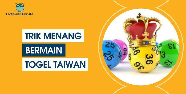 Banner Trik Menang Bermain Togel Taiwan